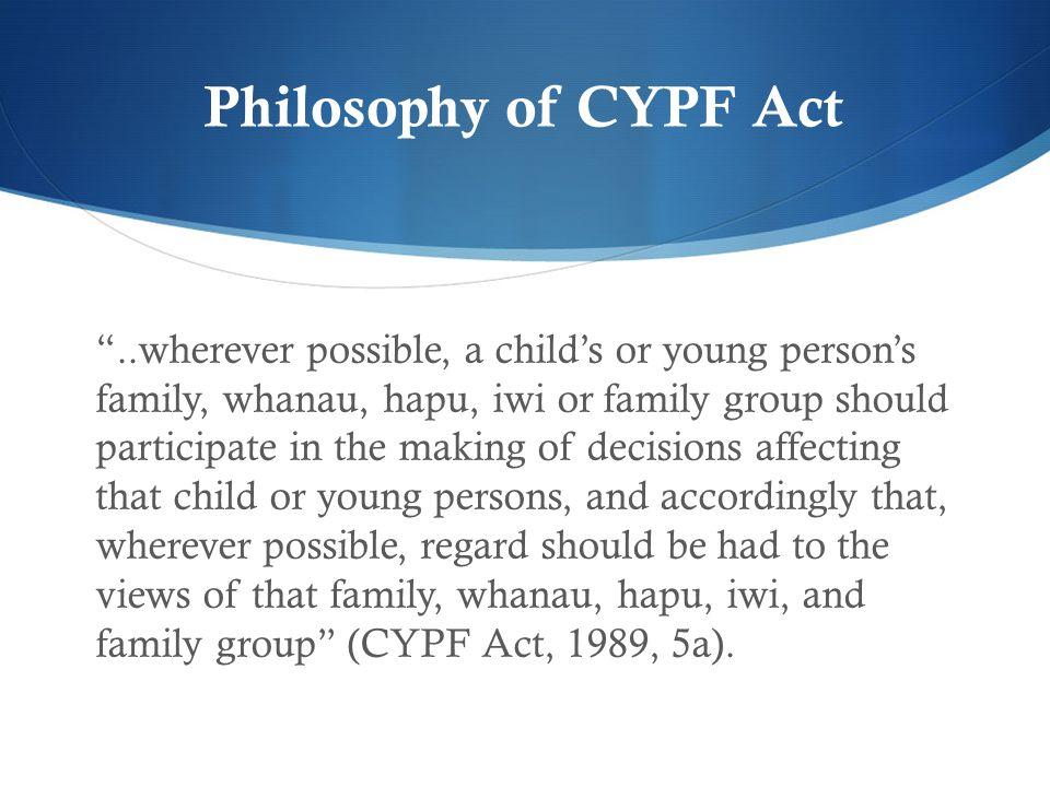 Philosophy of CYPF Act