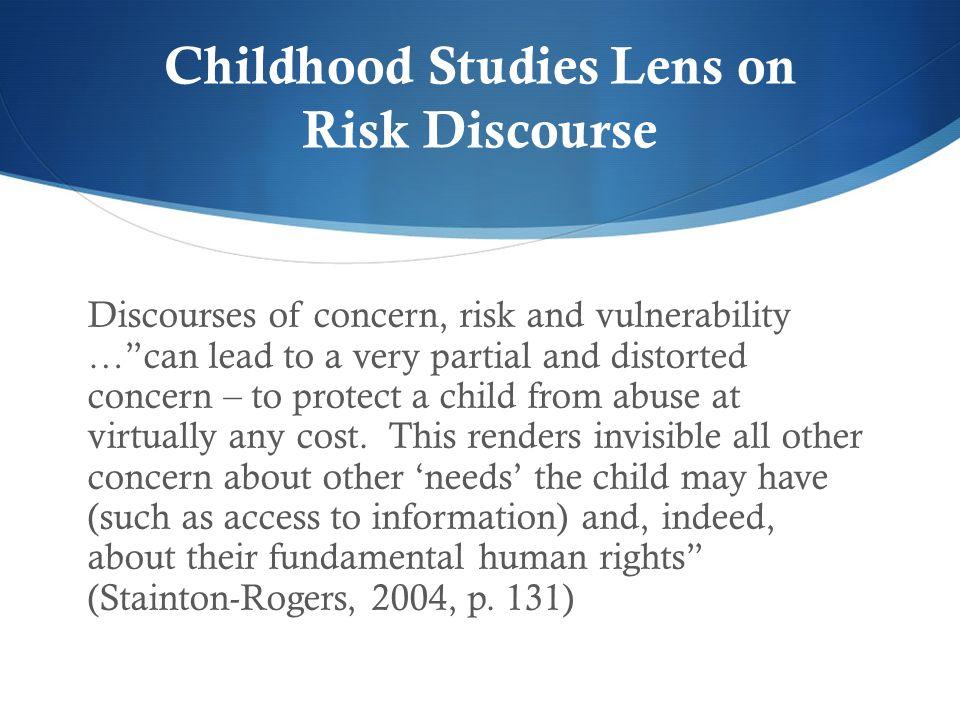 Childhood Studies Lens on Risk Discourse