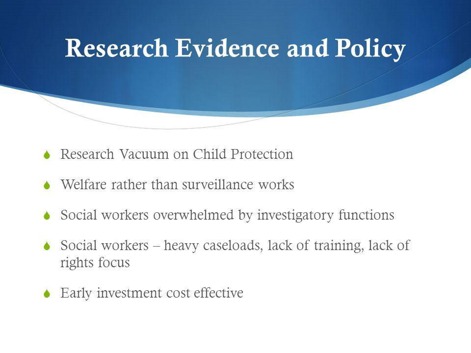 Research Evidence and Policy