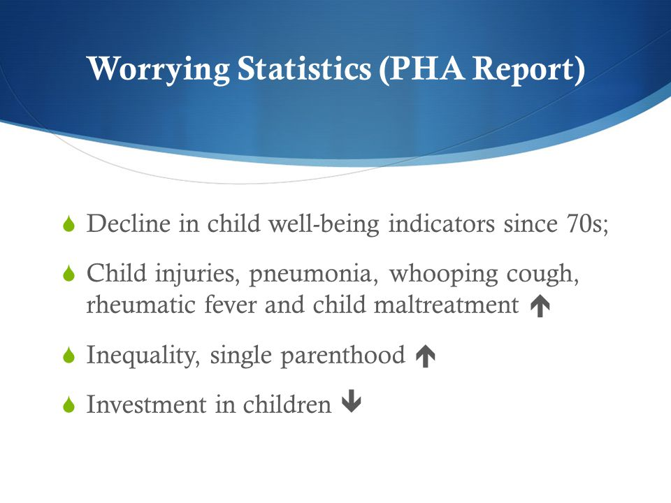 Worrying Statistics (PHA Report)