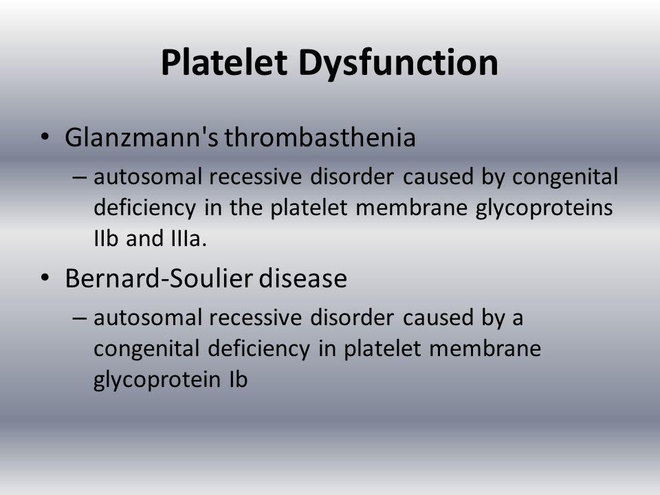Platelet Dysfunction Glanzmann s thrombasthenia