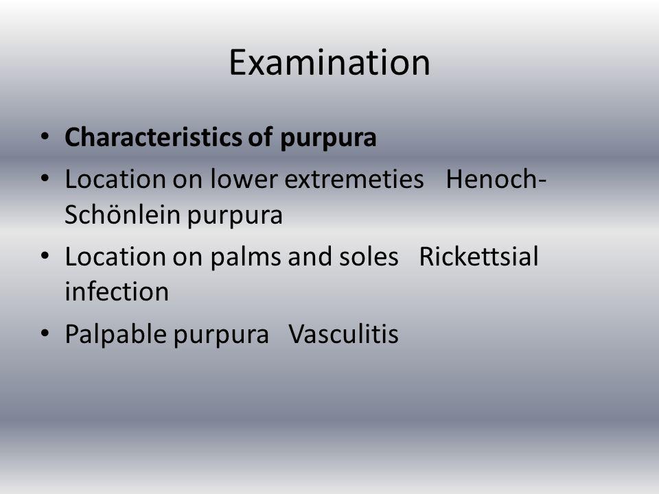Examination Characteristics of purpura