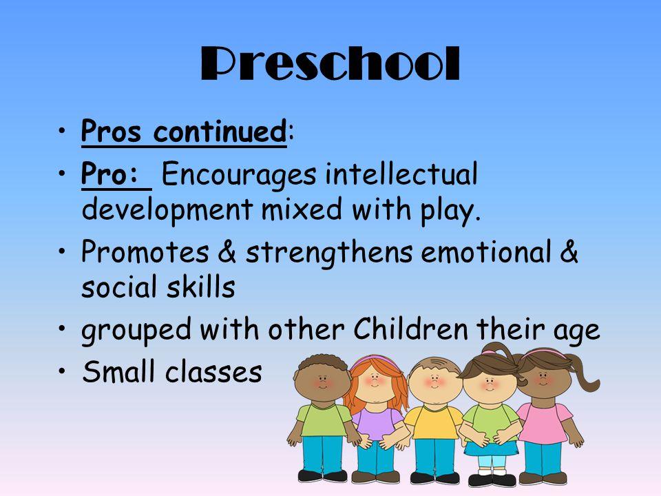 Preschool Pros continued: