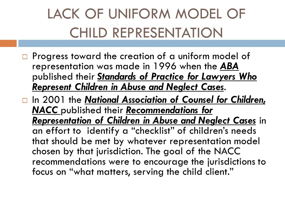 LACK OF UNIFORM MODEL OF CHILD REPRESENTATION