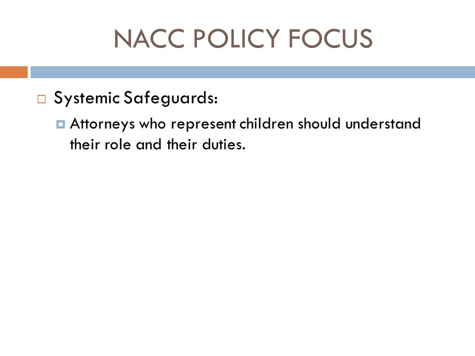 NACC POLICY FOCUS Systemic Safeguards: