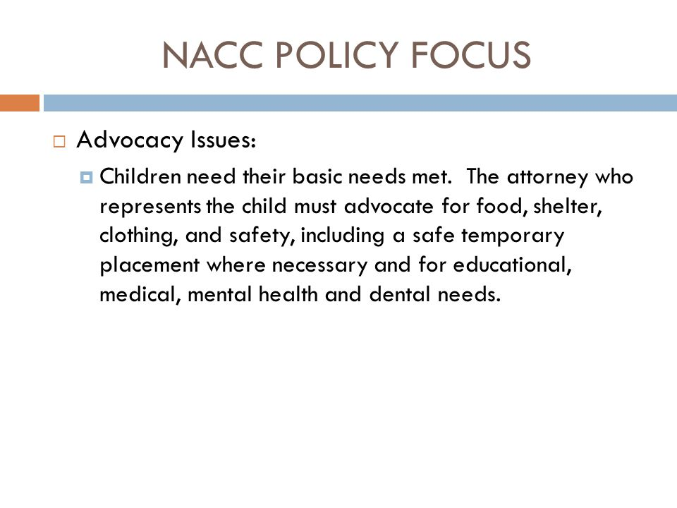 NACC POLICY FOCUS Advocacy Issues: