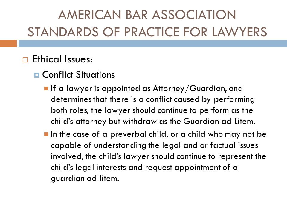 AMERICAN BAR ASSOCIATION STANDARDS OF PRACTICE FOR LAWYERS