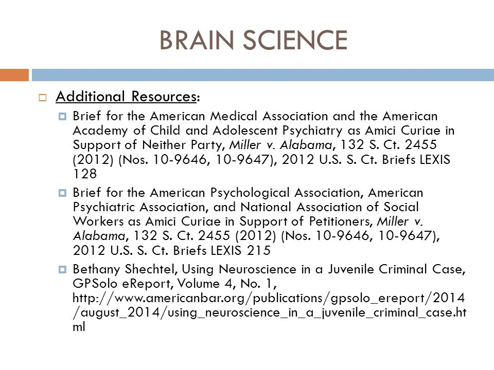 BRAIN SCIENCE Additional Resources: