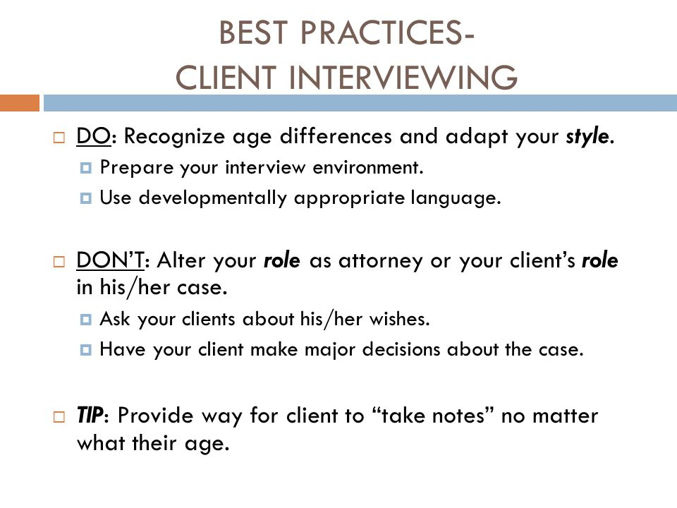 BEST PRACTICES- CLIENT INTERVIEWING