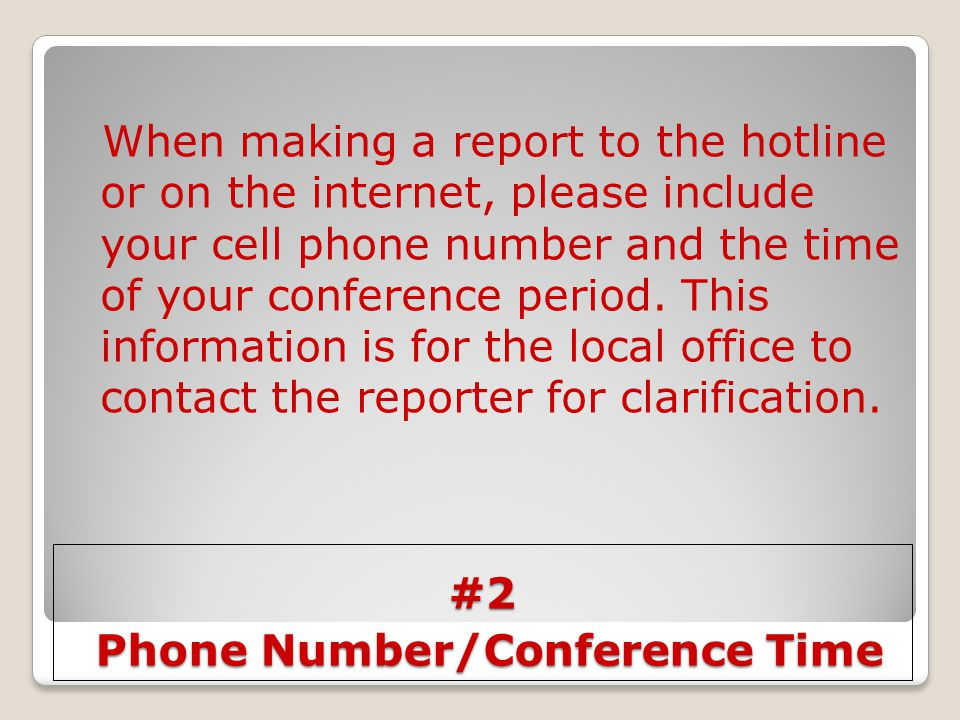 #2 Phone Number/Conference Time