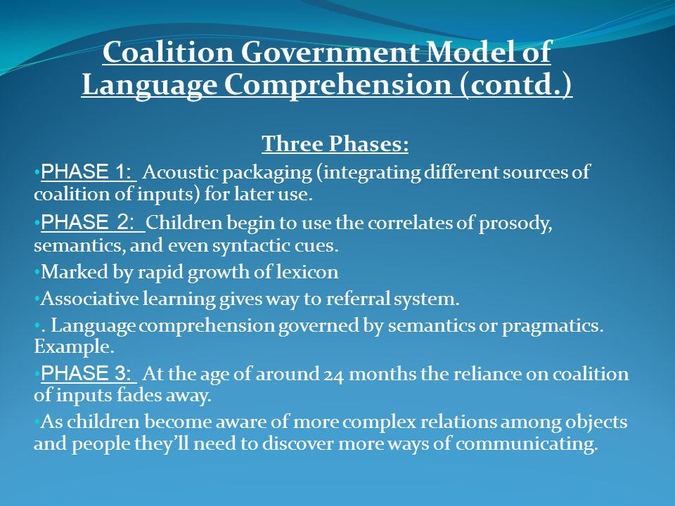 Coalition Government Model of Language Comprehension (contd.)