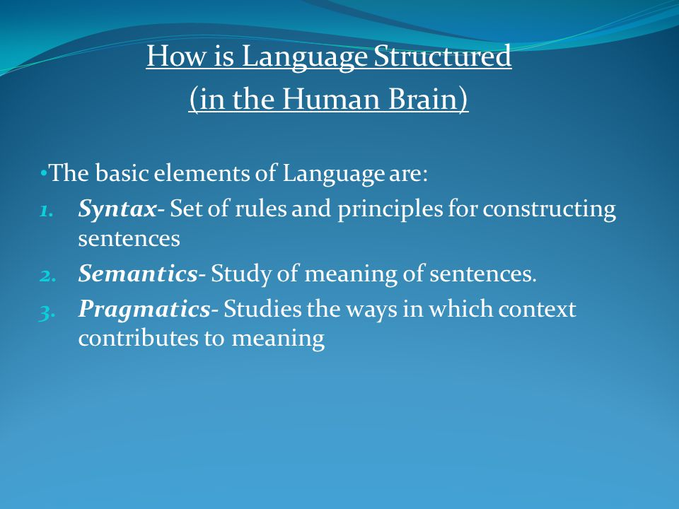 How is Language Structured