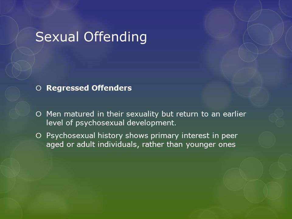 Sexual Offending Regressed Offenders