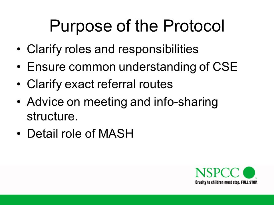 Purpose of the Protocol