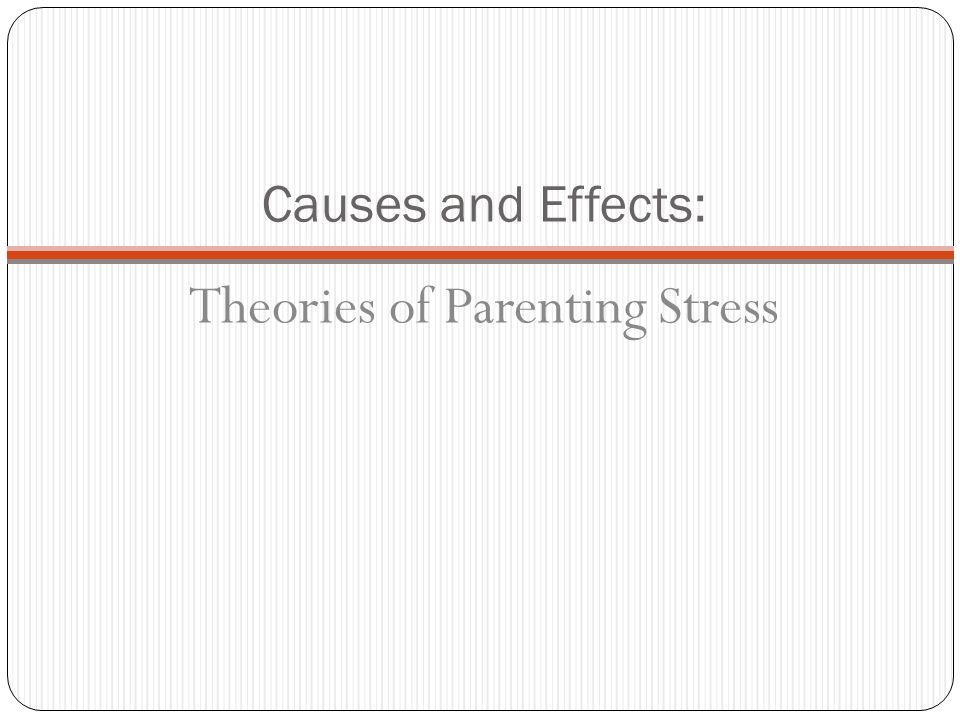 Theories of Parenting Stress