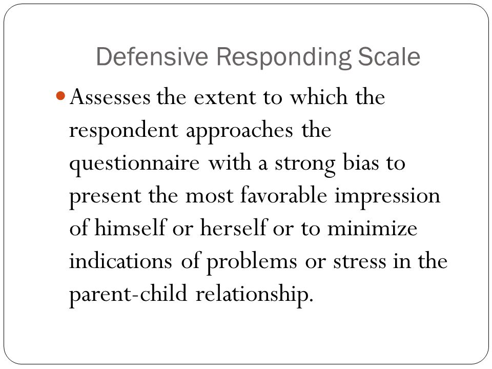 Defensive Responding Scale
