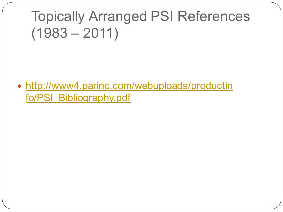 Topically Arranged PSI References (1983 – 2011)
