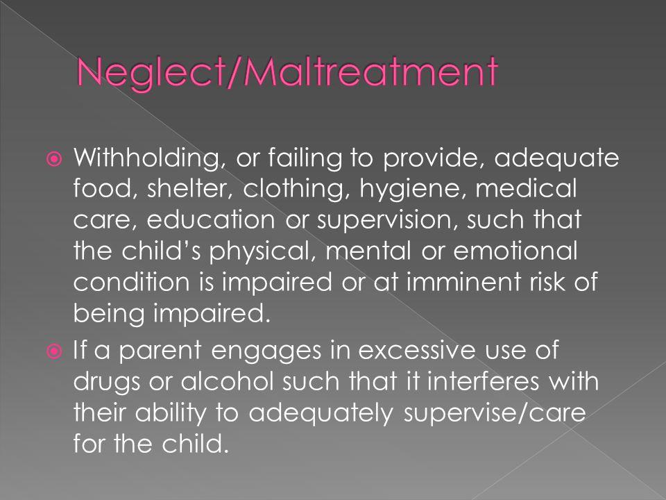 Neglect/Maltreatment