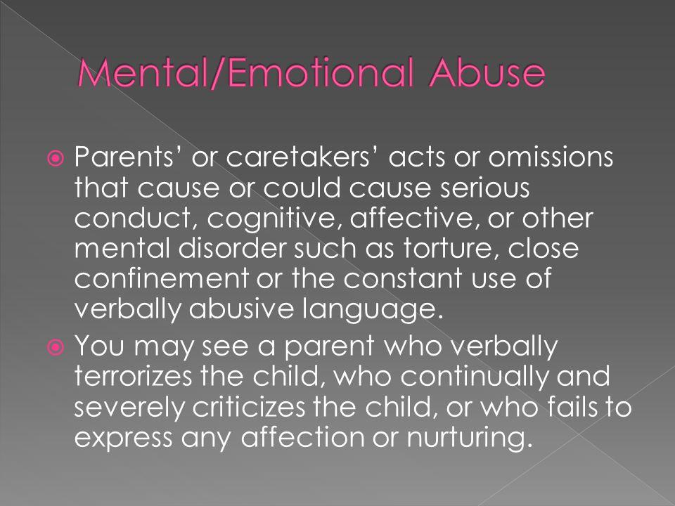 Mental/Emotional Abuse