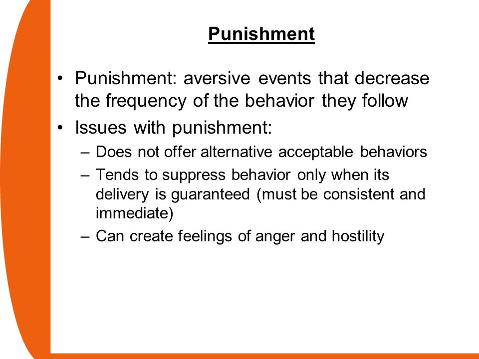 Issues with punishment:
