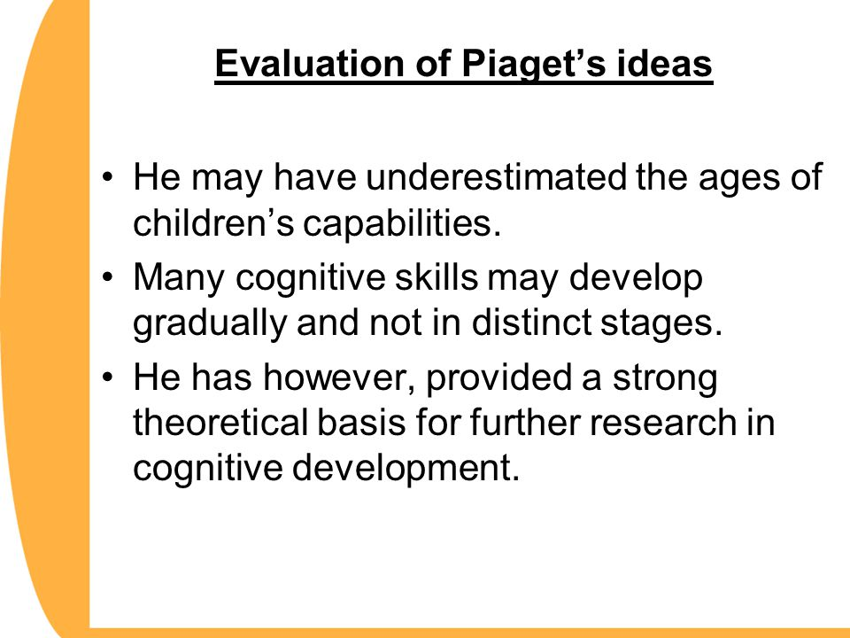 Evaluation of Piaget's ideas