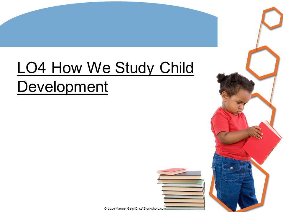 LO4 How We Study Child Development