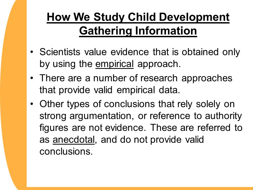 How We Study Child Development Gathering Information