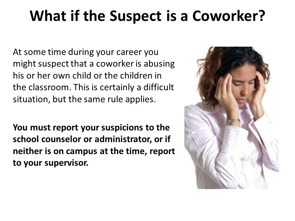 What if the Suspect is a Coworker