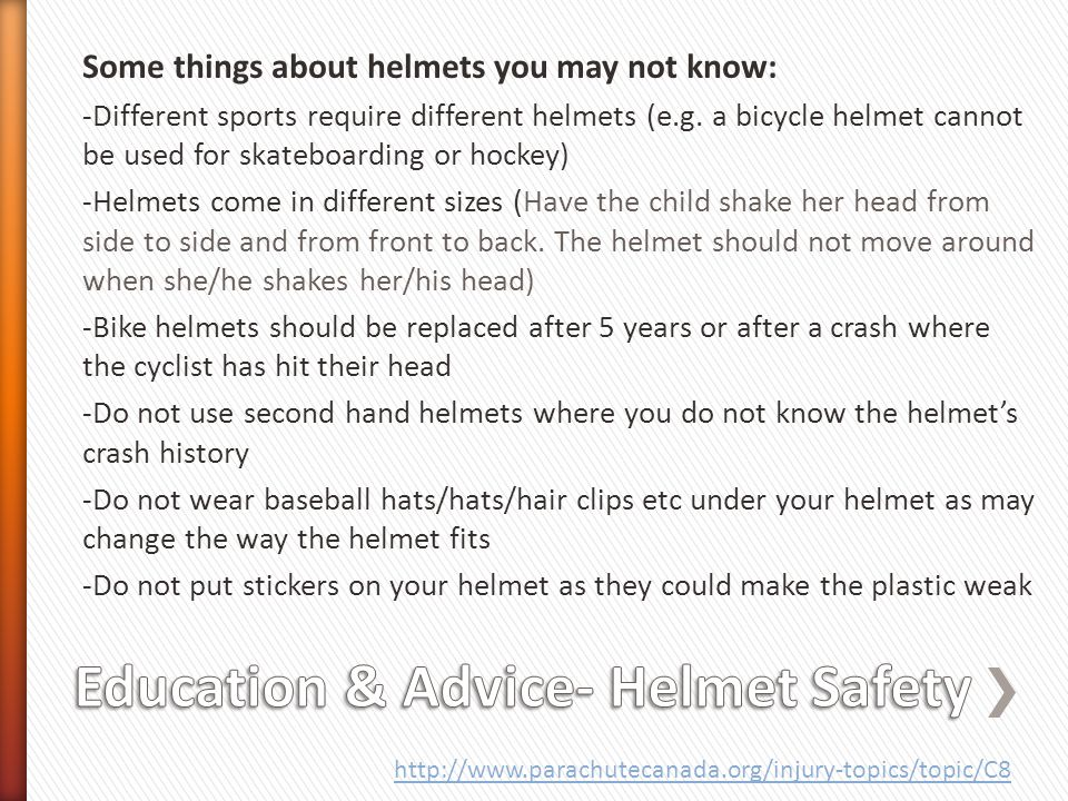 Education & Advice- Helmet Safety