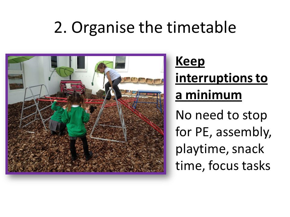 2. Organise the timetable