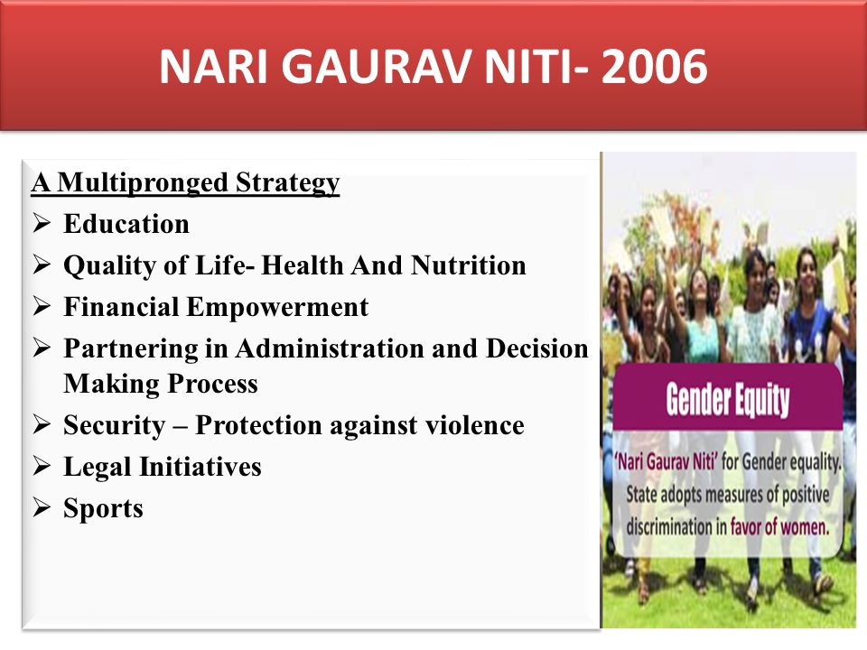 NARI GAURAV NITI- 2006 A Multipronged Strategy Education