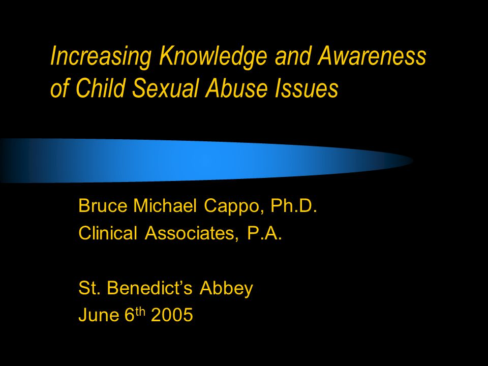 Increasing Knowledge and Awareness of Child Sexual Abuse Issues