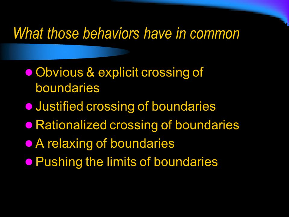 What those behaviors have in common