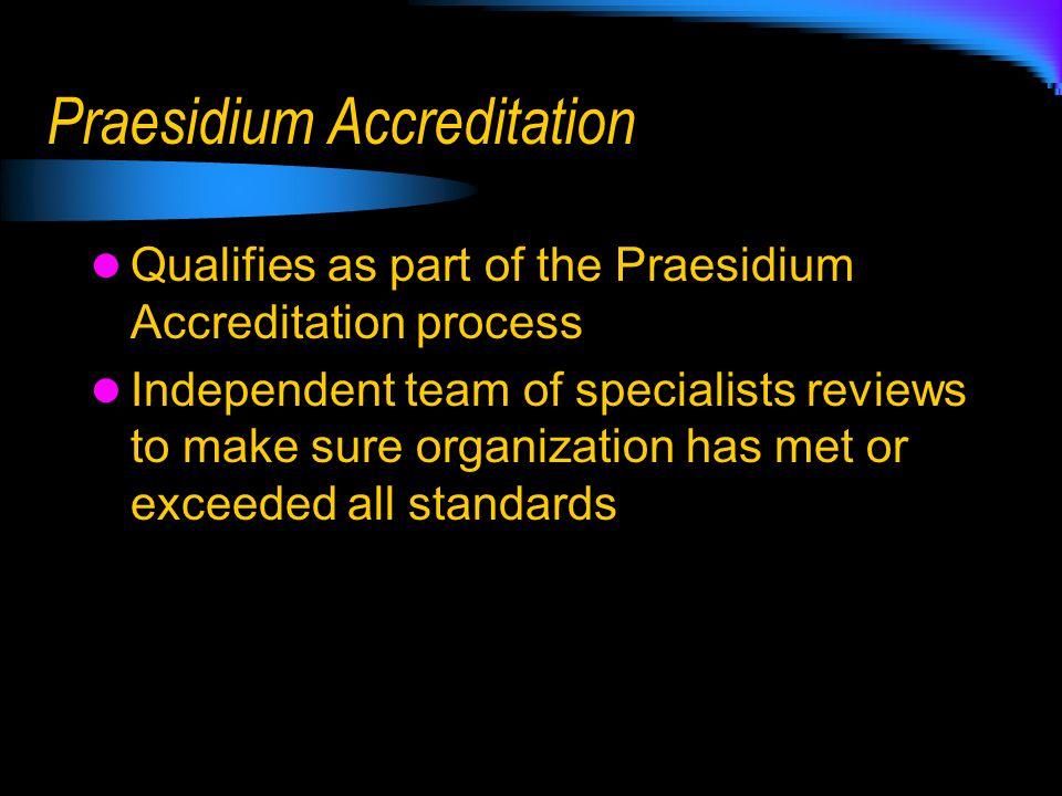 Praesidium Accreditation