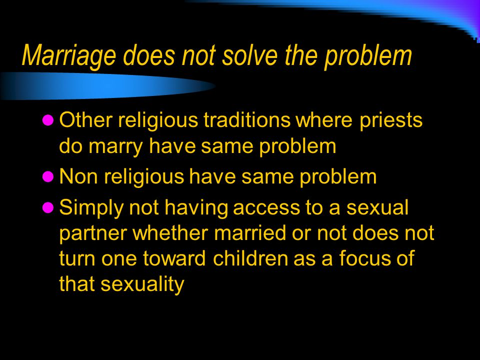 Marriage does not solve the problem