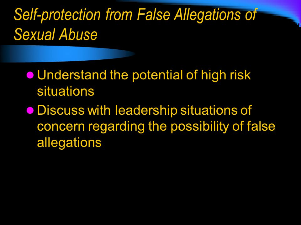 Self-protection from False Allegations of Sexual Abuse