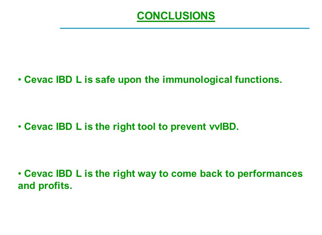 CONCLUSIONS Cevac IBD L is safe upon the immunological functions.