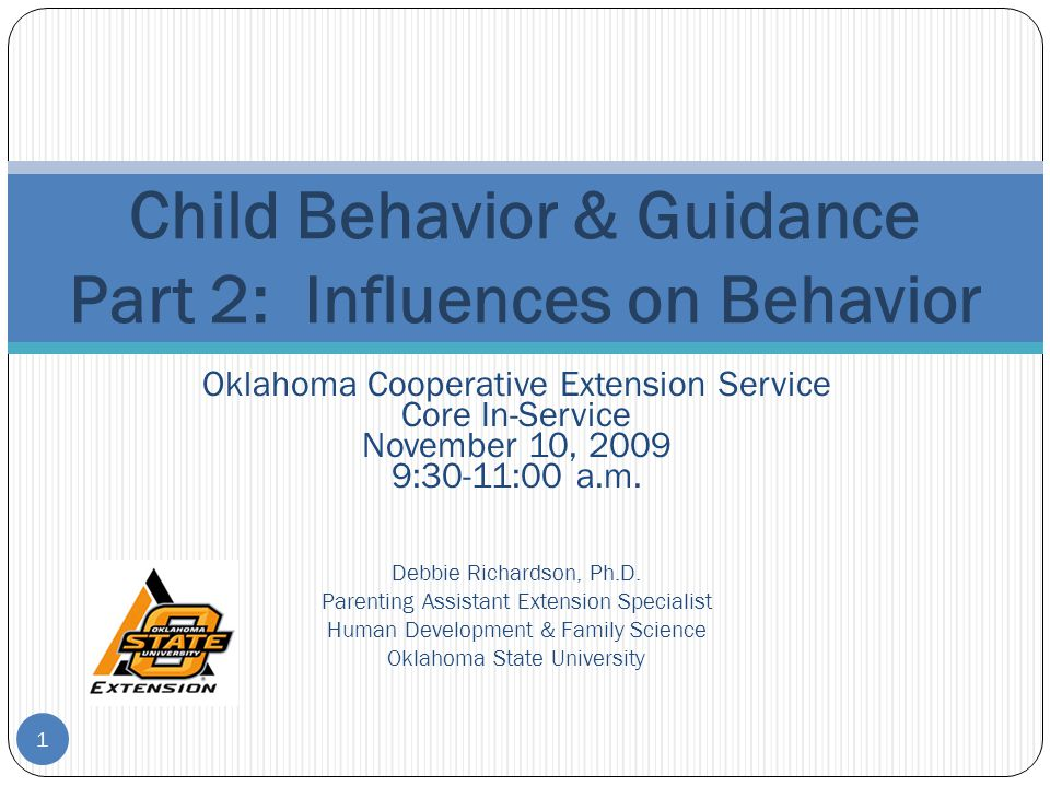 Child Behavior & Guidance Part 2: Influences on Behavior