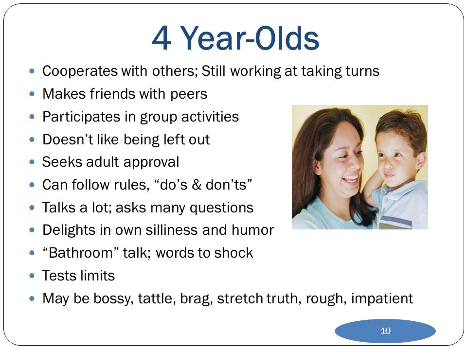 4 Year-Olds Cooperates with others; Still working at taking turns