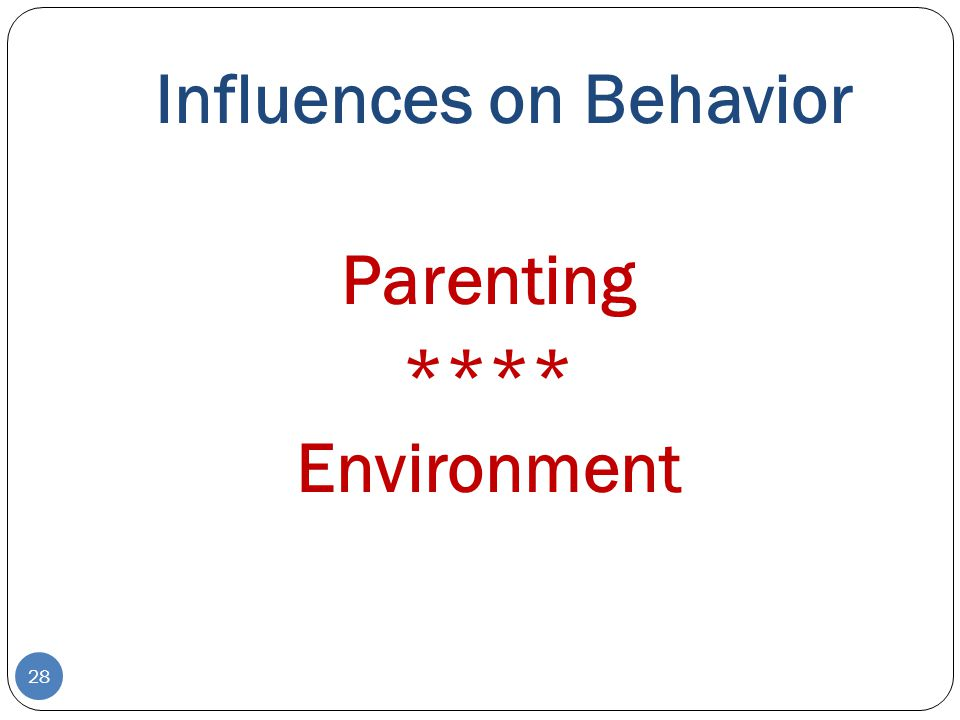 influences on child behavior The effect that popular music has on children's and adolescents' behavior and emotions is of paramount concern  the influence of rhythm and personality in the.