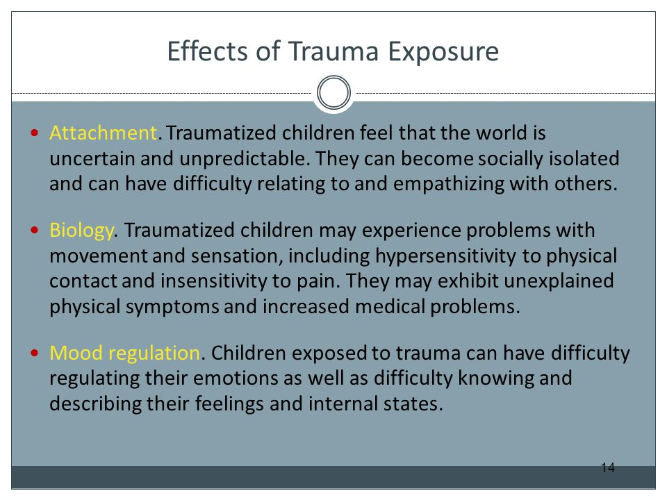 Effects of Trauma Exposure
