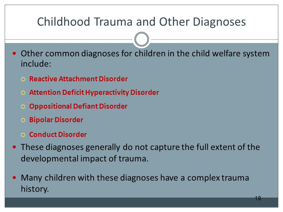 Childhood Trauma and Other Diagnoses