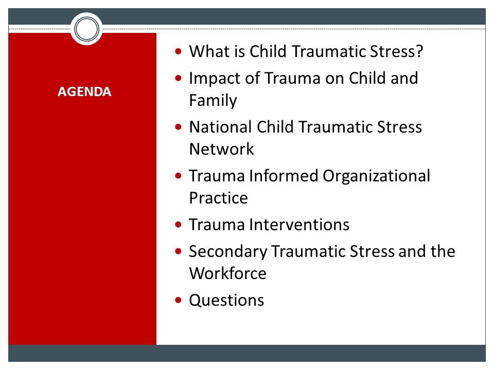 What is Child Traumatic Stress Impact of Trauma on Child and Family