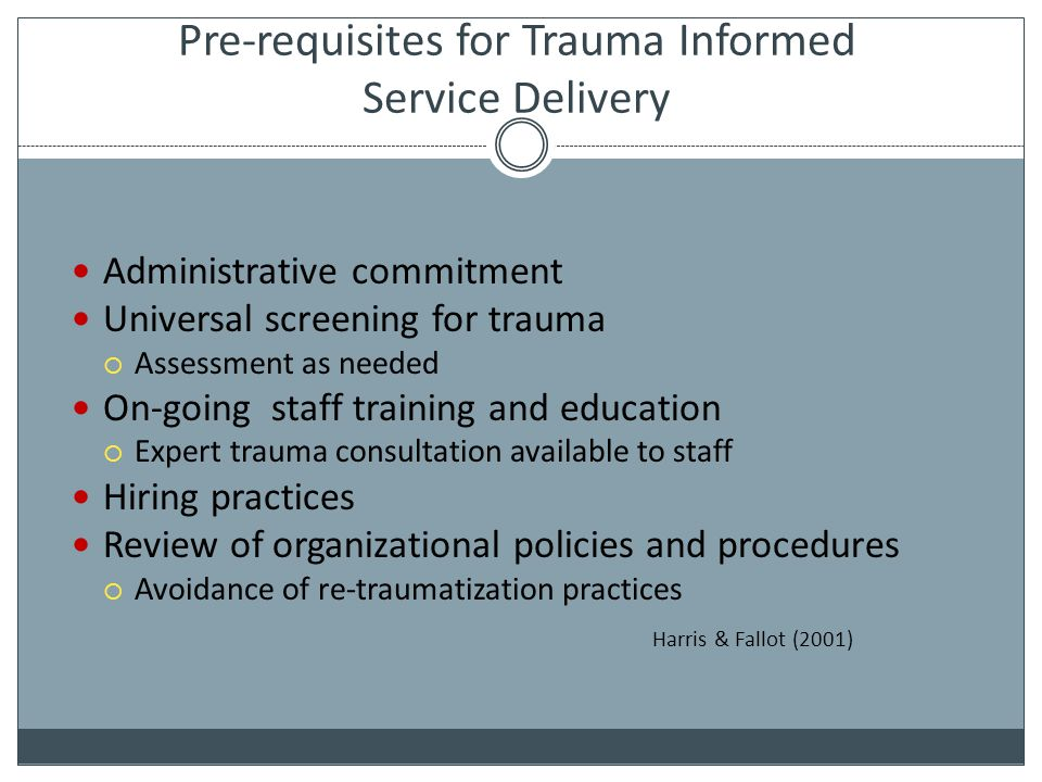 Pre-requisites for Trauma Informed Service Delivery