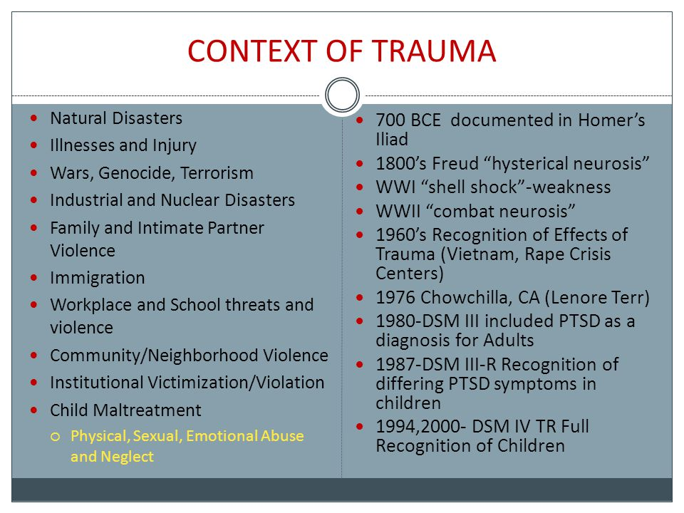 CONTEXT OF TRAUMA 700 BCE documented in Homer's Iliad