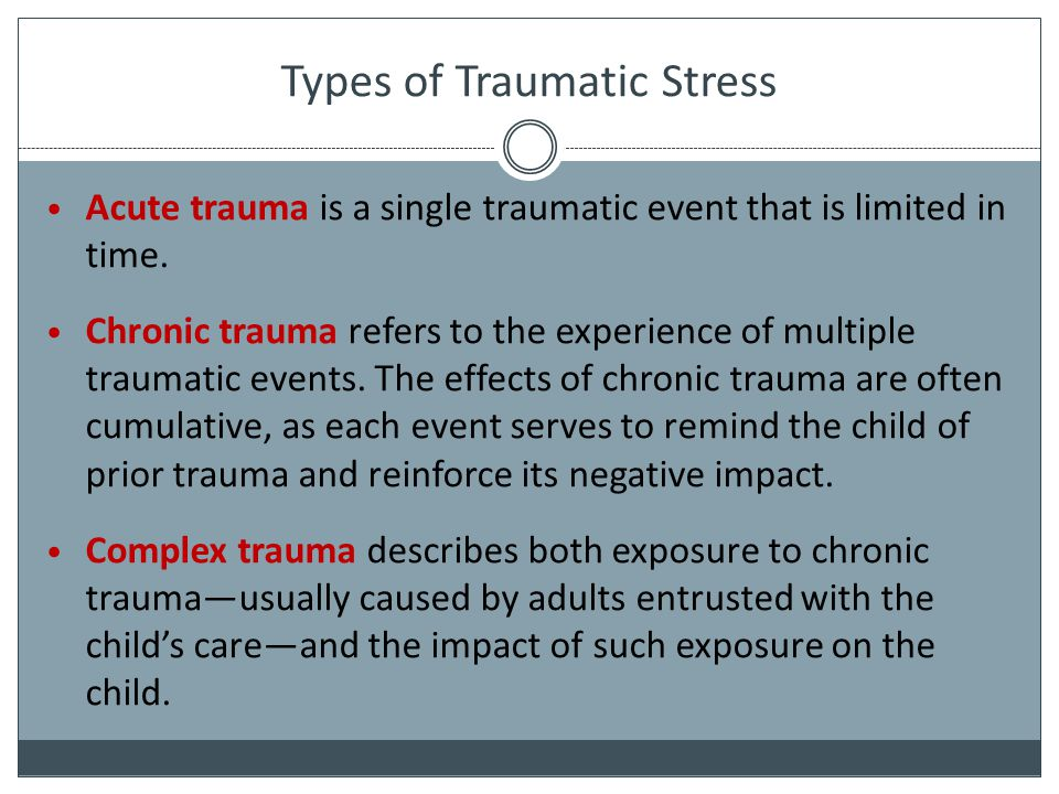Types of Traumatic Stress