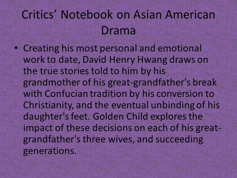 Critics' Notebook on Asian American Drama
