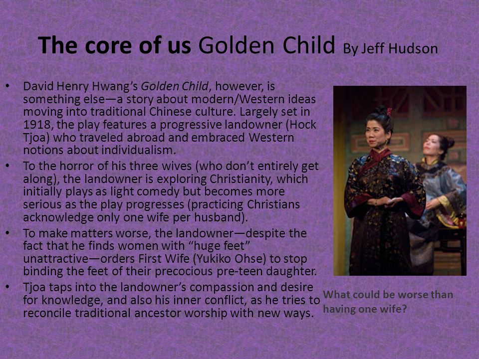 The core of us Golden Child By Jeff Hudson