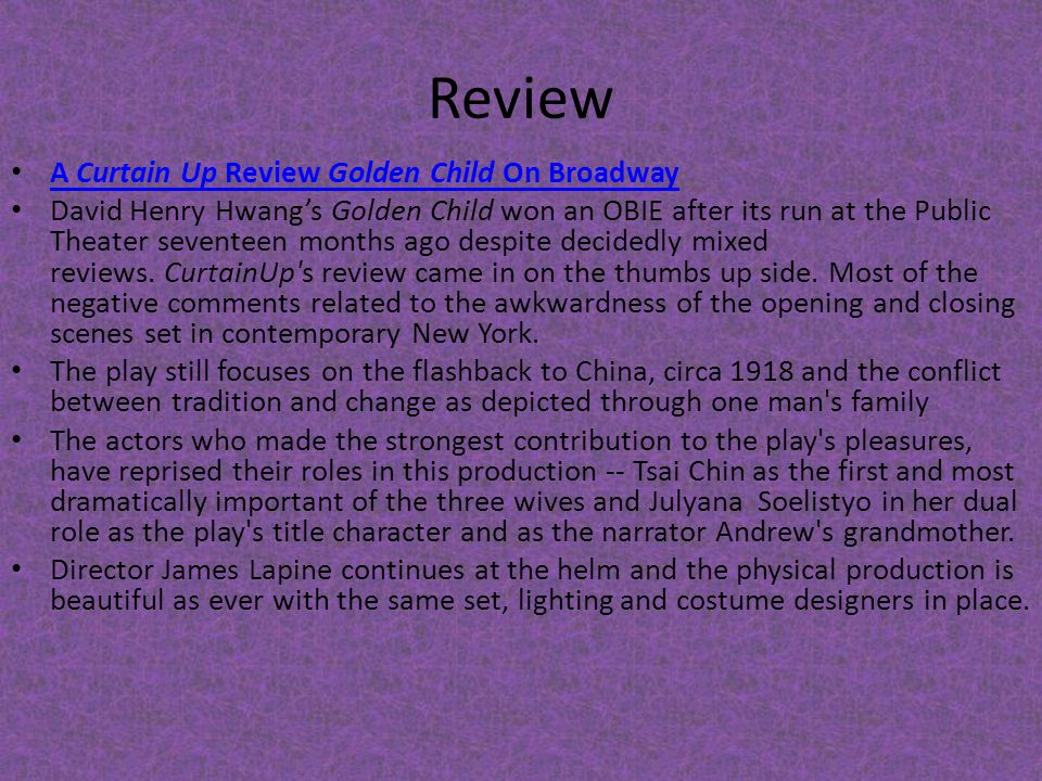 Review A Curtain Up Review Golden Child On Broadway