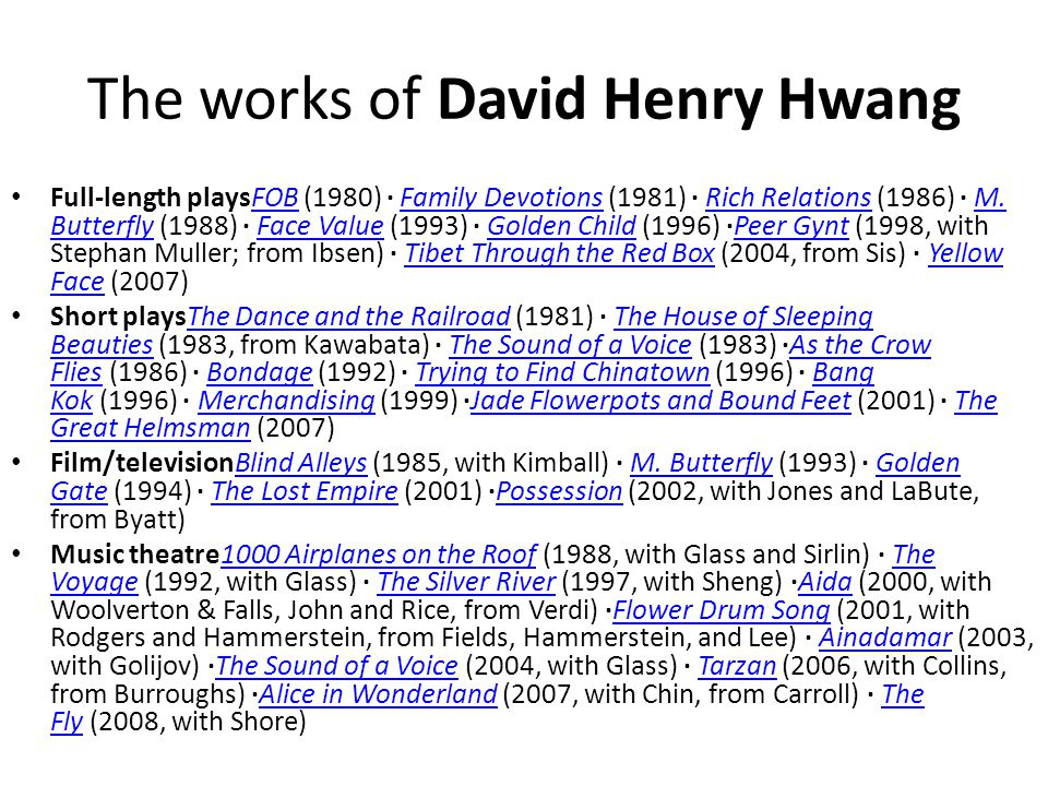 The works of David Henry Hwang